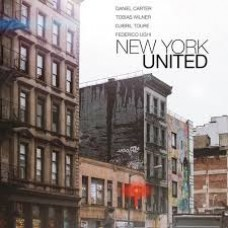 Carter, Daniel / Wilner,Tobias / Toure / : New York United (Vinyl) (Jazz)