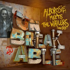 Alborosie Meets The Wailers United : Unbreakable (Vinyl) (Reggae and Dub)