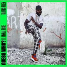"""Tarrus Riley : Guess Who? (Feat. Mykal Rose) / Sly and Ro (7"""" Single) (Reggae and Dub)"""