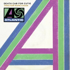 "Death Cab For Cutie : Tractor Rape Chain (7"" Single) (General)"