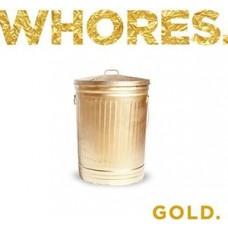 Whores : Gold (2LP) (Vinyl) (Punk)