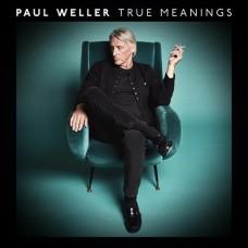 Weller Paul : True Meanings (CD) (General)