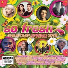 Various Artists : So Fresh: Hits Of Spring 2018 (CD) (Various)