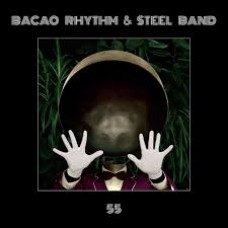 Bacao Rhythm and Steel Band : 55 (2LP) (Vinyl) (Funk and Soul)