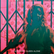 Lady Wray : Queen Alone (Vinyl) (Funk and Soul)