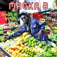 Macka B : Health Is Wealth (CD) (Reggae and Dub)