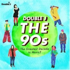 Various Artists : Double J-The 90S-The Greatest Decade (CD) (Various)
