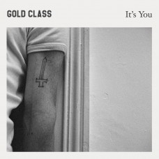 Gold Class : It's You (Vinyl) (General)