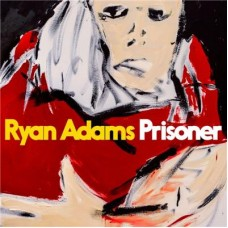 Adams Ryan : Prisoner (CD) (General)