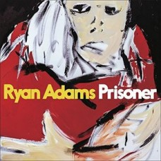 Adams Ryan : Prisoner (Vinyl) (General)