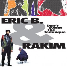 Eric B and Rakim : Don't Sweat The Technique (2LP) (Vinyl) (Rap and Hip Hop)