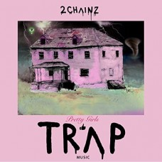 2 Chainz : Pretty Girls Like Trap Music (2LP) (Vinyl) (Rap and Hip Hop)