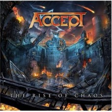 Accept : The Rise Of Chaos (CD) (Heavy Metal)