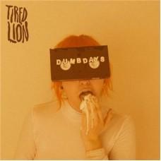 Tired Lion : Dumb Days (Vinyl) (General)