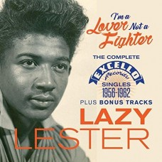 Lazy Lester : I'm A Lover Not A Fighter: Complete Exce (CD) (Blues)