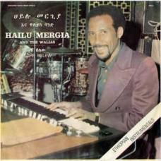 Mergia Hailu and the Walias : Tche Belew (Vinyl) (World Music)