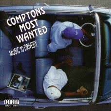 Comptons Most Wanted : Music To Driveby (Vinyl) (Rap and Hip Hop)