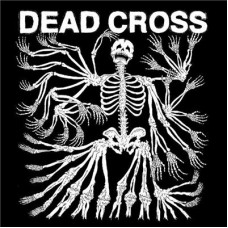 Dead Cross : Dead Cross (Vinyl) (Heavy Metal)