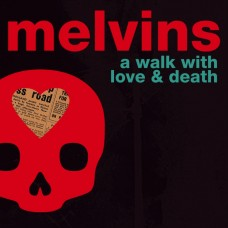 Melvins : Walk With Love and Death (Vinyl) (General)