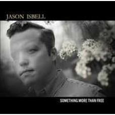 Isbell Jason : Something More Than Free (Vinyl) (General)