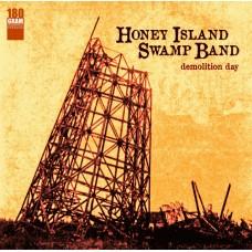 Honey Island Swamp Band : Demolition Day (Vinyl) (Blues)