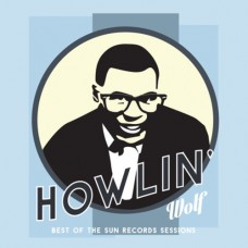 Howlin' Wolf : Best Of The Sun Records Sessions (Vinyl) (Blues)