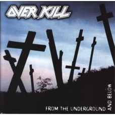 Overkill : From The Underground And Below (2LP) (Vinyl) (Heavy Metal)