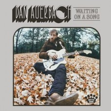 Auerbach Dan : Waiting On A Song (CD) (General)