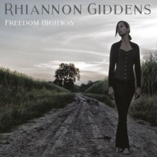 Giddens Rhiannon : Freedom Highway (CD) (Folk)