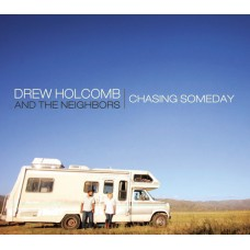 Holcomb Drew : Chasing Someday (CD) (General)