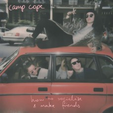 Camp Cope : How To Socialise and Make (Clrd+Dld) (Vinyl) (General)