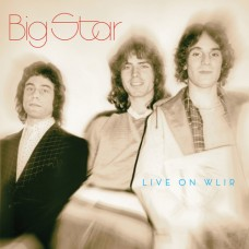 Big Star : Live On Wlir (Vinyl) (General)