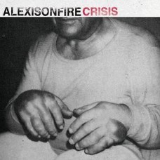 Alexisonfire : Crisis (2LP) (Vinyl) (Punk)