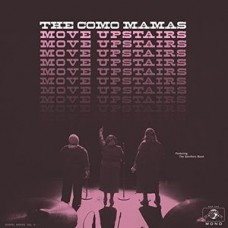 Como Mamas : Move Upstairs (+dld) (Vinyl) (Gospel)