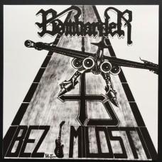 Bombarder : Bez Milosti (Vinyl) (Heavy Metal)