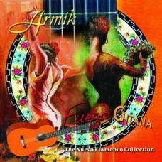 Armik : Fuego Gitana The Nuevo Flamenco Collecti (CD) (Flammenco)