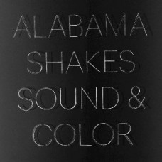 Alabama Shakes : Sound and Color (CD) (General)