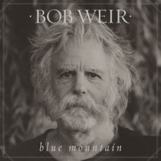 Weir Bob : Blue Mountain (2LP) (Vinyl) (General)