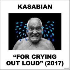 Kasabian : For Crying Out Loud (Std) (CD) (General)