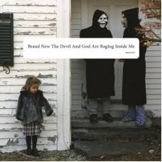Brand New : Devil and God Are Raging Inside Me (2LP) (Vinyl) (Punk)