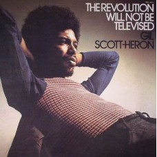 Scott-Heron Gil : Revolution Will Not Be Televised (Vinyl) (Funk and Soul)