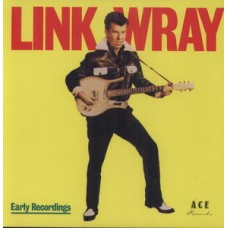 Wray Link : Early Recordings (Vinyl) (General)