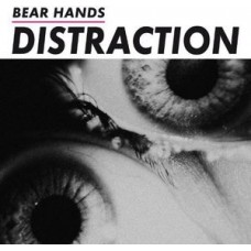 Bear Hands : Distraction (Vinyl) (Punk)
