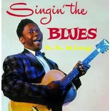 King B.B : Singin' the Blues (Vinyl) (Blues)