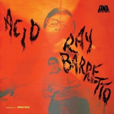 Barretto Ray : Acid (180G//Rmstr) (Vinyl) (Funk and Soul)