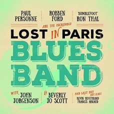 Lost In Paris Blues Band : Lost In Paris Blues Band (CD) (Blues)