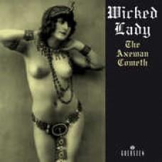 Wicked Lady : Axeman Cometh (Vinyl) (Hard Rock)