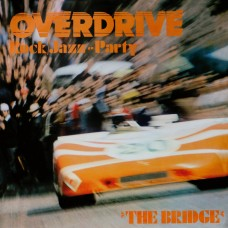 Bridge : Overdrive Rock Jazz Party (Vinyl) (Funk and Soul)