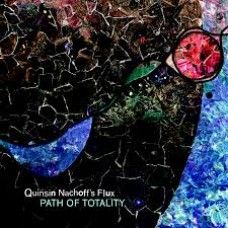 Quinsin Nachoff's Flux : Path Of Totality (CD) (Jazz)