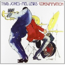 Thad Jones and Mel Lewis : Consummation (180G) (Vinyl) (Jazz)